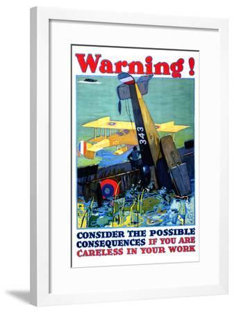 Warning; Don't Be Careless--Framed Art Print
