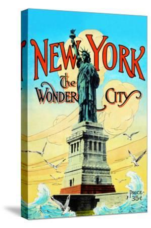 New York; the Wonder City-Irving Underhill-Stretched Canvas Print