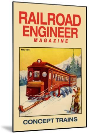 Railroad Engineer Magazine: Concept Trains--Mounted Art Print