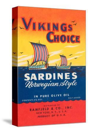 Vikings Choise Sardines--Stretched Canvas Print