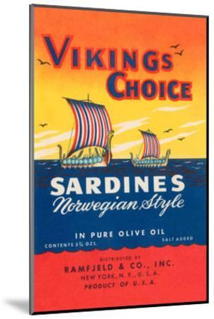 Vikings Choise Sardines--Mounted Art Print