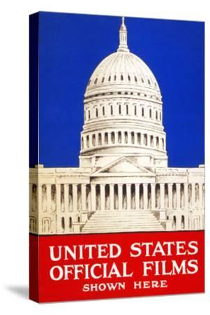 United States Official Films Shown Here- U.S. Gov't-Stretched Canvas Print