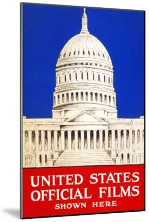 United States Official Films Shown Here- U.S. Gov't-Mounted Art Print