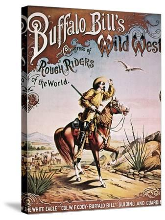 Buffalo Bill: Poster, 1893--Stretched Canvas Print