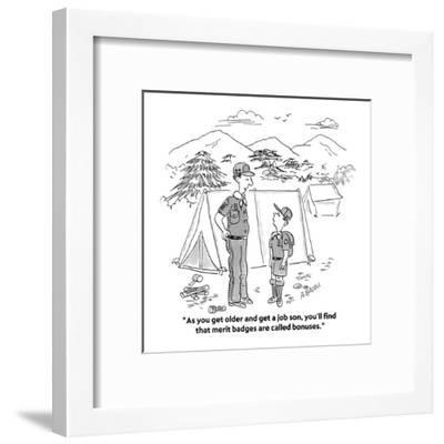 """As you get older and get a job son, you'll find that merit badges are cal?"" - Cartoon-Aaron Bacall-Framed Premium Giclee Print"