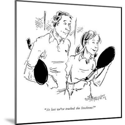 Wife to husband after a game of tennis. - New Yorker Cartoon-William Hamilton-Mounted Premium Giclee Print