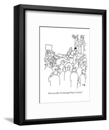 """""""Come now, folks, this baby must belong to one of you."""" - New Yorker Cartoon-Gardner Rea-Framed Premium Giclee Print"""