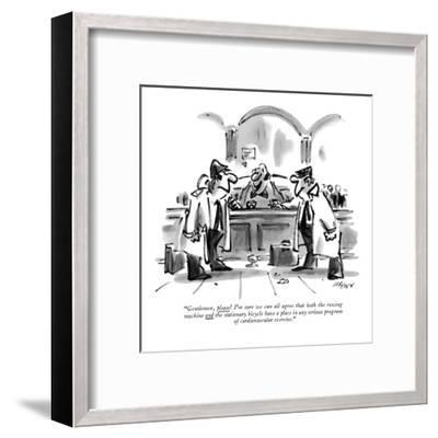 """""""Gentlemen, please! I'm sure we can all agree that both the rowing machine?"""" - New Yorker Cartoon-Lee Lorenz-Framed Premium Giclee Print"""