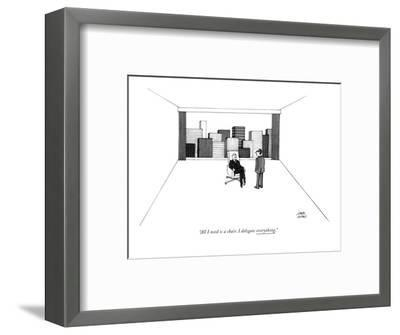 """""""All I need is a chair. I delegate everything."""" - New Yorker Cartoon-Joseph Farris-Framed Premium Giclee Print"""