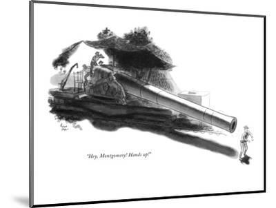 """Hey, Montgomery! Hands up!"" - New Yorker Cartoon-Richard Decker-Mounted Premium Giclee Print"