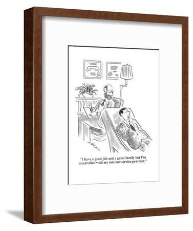 """I have a good job and a great family but I'm dissatisfied with my interne?"" - Cartoon-Aaron Bacall-Framed Premium Giclee Print"