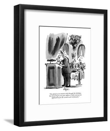 """I'm afraid we're booked solid through the holidays, but if you'll give me?"" - New Yorker Cartoon-Lee Lorenz-Framed Premium Giclee Print"