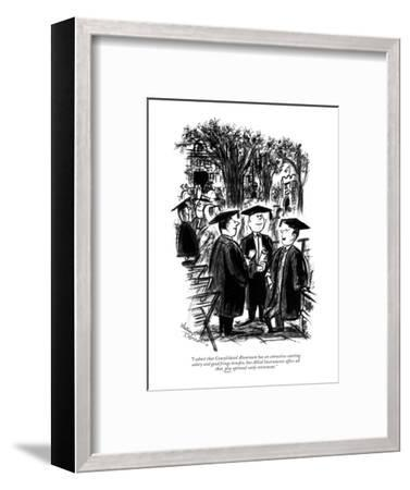 """""""I admit that Consolidated Aluminum has an attractive starting salary and ?"""" - New Yorker Cartoon-Whitney Darrow, Jr.-Framed Premium Giclee Print"""