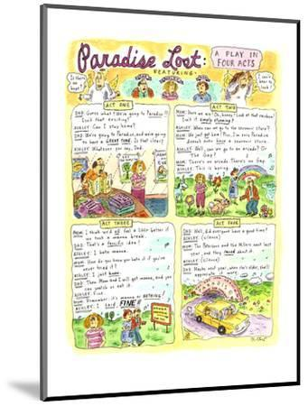 """Paradise Lost: A Play in Four Acts"" - Cartoon-Roz Chast-Mounted Premium Giclee Print"