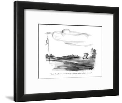 """""""Yes, sir, Dave. Out here, under the big sky, I always get back in touch w?"""" - New Yorker Cartoon-Robert Weber-Framed Premium Giclee Print"""