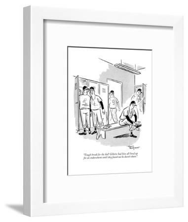"""""""Tough break for the kid! Gillette had him all lined up for an endorsement?"""" - New Yorker Cartoon-David Langdon-Framed Premium Giclee Print"""