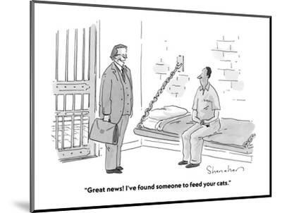 """""""Great news! I've found someone to feed your cats."""" - Cartoon-Danny Shanahan-Mounted Premium Giclee Print"""