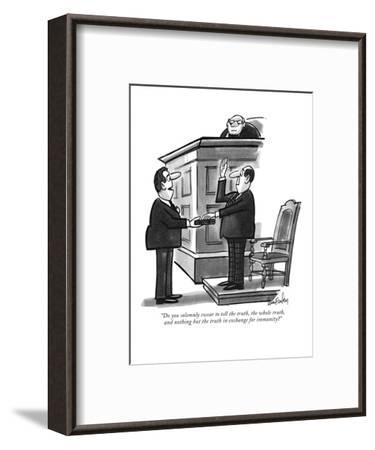 """""""Do you solemnly swear to tell the truth, the whole truth, and nothing but?"""" - New Yorker Cartoon-Dana Fradon-Framed Premium Giclee Print"""
