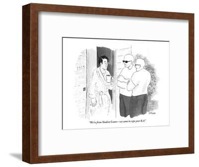 """""""We're from Student Loans?we came to repo your B.A."""" - New Yorker Cartoon-Emily Flake-Framed Premium Giclee Print"""
