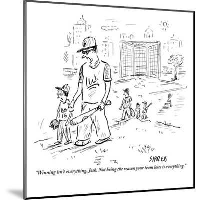 """""""Winning isn't everything, Josh. Not being the reason your team loses is e?"""" - New Yorker Cartoon-David Sipress-Mounted Premium Giclee Print"""