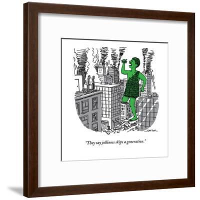 """They say jolliness skips a generation."" - New Yorker Cartoon-Joe Dator-Framed Premium Giclee Print"