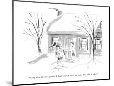 """""""Along about the third quarter, I finally realized that I no longer have w?"""" - New Yorker Cartoon-Everett Opie-Mounted Premium Giclee Print"""
