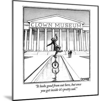 """""""It looks good from out here, but once you get inside it's pretty sad."""" - New Yorker Cartoon-Matthew Diffee-Mounted Premium Giclee Print"""