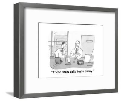 """These stem cells taste funny."" - Cartoon-Peter C. Vey-Framed Premium Giclee Print"