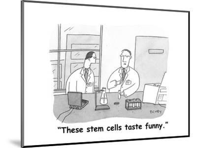 """These stem cells taste funny."" - Cartoon-Peter C. Vey-Mounted Premium Giclee Print"