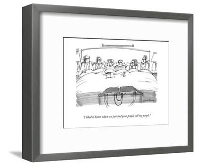 """I liked it better when we just had your people call my people."" - New Yorker Cartoon-Michael Crawford-Framed Premium Giclee Print"