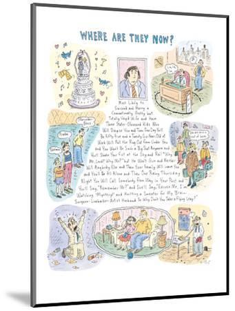 Where Are They Now?' - New Yorker Cartoon-Roz Chast-Mounted Premium Giclee Print