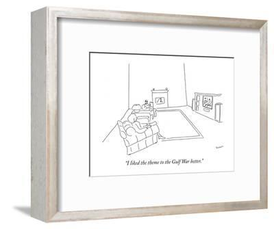 """""""I liked the theme to the Gulf War better."""" - New Yorker Cartoon-Michael Shaw-Framed Premium Giclee Print"""