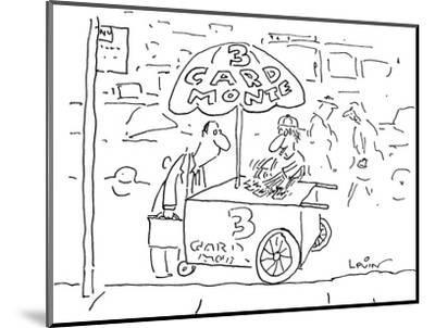Man at hot dog type stand with umbrella that says 'Three Card Monte' and a… - New Yorker Cartoon-Arnie Levin-Mounted Premium Giclee Print