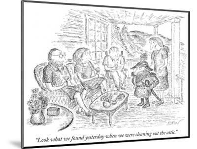 """""""Look what we found yesterday when we were cleaning out the attic."""" - New Yorker Cartoon-Edward Koren-Mounted Premium Giclee Print"""