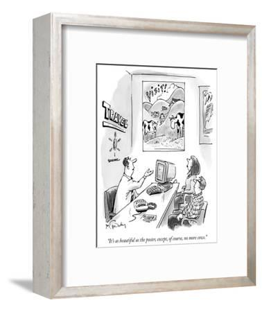 """""""It's as beautiful as the poster, except, of course, no more cows."""" - New Yorker Cartoon-Mike Twohy-Framed Premium Giclee Print"""