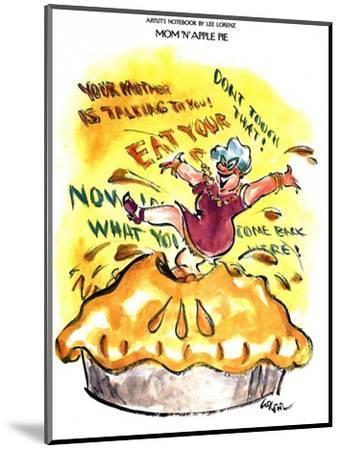 Mom 'n' Apple Pie - New Yorker Cartoon-Lee Lorenz-Mounted Premium Giclee Print