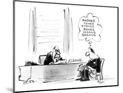 Man sitting in a bank at a loan officer's desk. - New Yorker Cartoon-Lee Lorenz-Mounted Premium Giclee Print