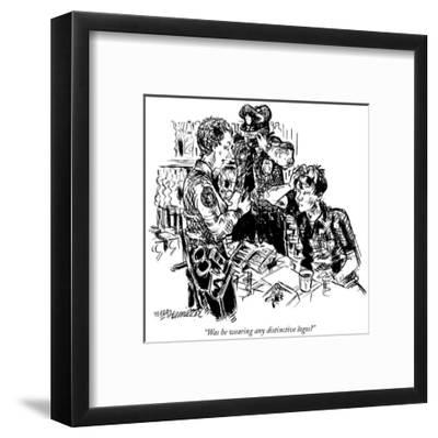 """Was he wearing any distinctive logos?"" - New Yorker Cartoon-William Hamilton-Framed Premium Giclee Print"