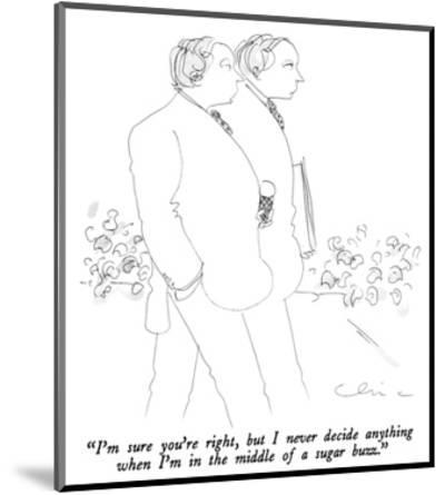 """I'm sure you're right, but I never decide anything when I'm in the middle…"" - New Yorker Cartoon-Richard Cline-Mounted Premium Giclee Print"