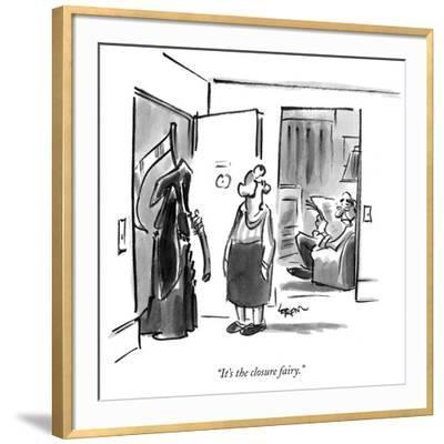 """It's the closure fairy."" - New Yorker Cartoon-Lee Lorenz-Framed Premium Giclee Print"
