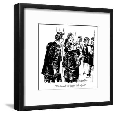 """""""Which one do you suppose is the alpha?"""" - New Yorker Cartoon-William Hamilton-Framed Premium Giclee Print"""