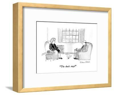 """The duck stays!"" - New Yorker Cartoon-Victoria Roberts-Framed Premium Giclee Print"