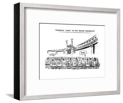 Thursday Night At The Roman Colosseum - New Yorker Cartoon-Ed Fisher-Framed Premium Giclee Print