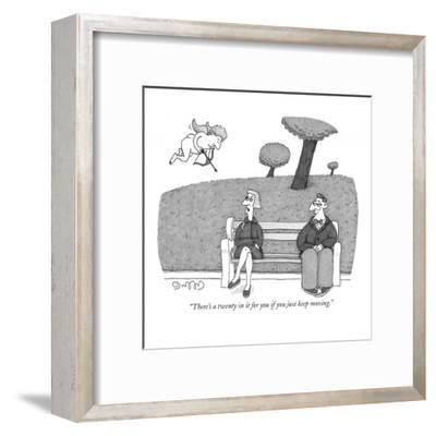 """""""There's a twenty in it for you if you just keep moving."""" - New Yorker Cartoon-J.C. Duffy-Framed Premium Giclee Print"""