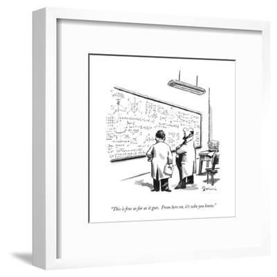 """""""This is fine as far as it goes.  From here on, it's who you know."""" - New Yorker Cartoon-Eldon Dedini-Framed Premium Giclee Print"""