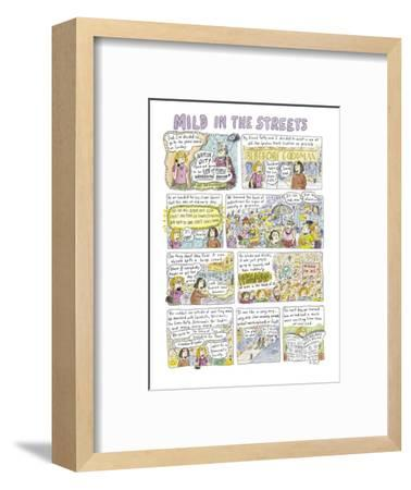 """Mild in the Streets"" - New Yorker Cartoon-Roz Chast-Framed Premium Giclee Print"