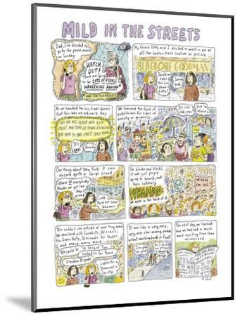 """Mild in the Streets"" - New Yorker Cartoon-Roz Chast-Mounted Premium Giclee Print"