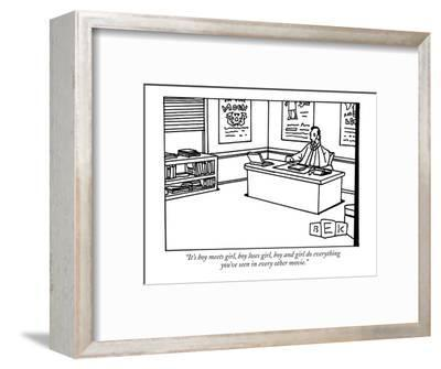 """""""It's boy meets girl, boy loses girl, boy and girl do everything you've se?"""" - New Yorker Cartoon-Bruce Eric Kaplan-Framed Premium Giclee Print"""