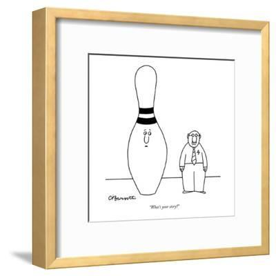 """""""What's your story?"""" - New Yorker Cartoon-Charles Barsotti-Framed Premium Giclee Print"""