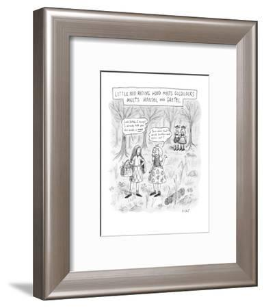 """Four storybook characters in a forest.  Little Red Riding Hood says, """"Look? - New Yorker Cartoon-Roz Chast-Framed Premium Giclee Print"""